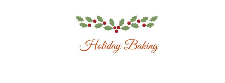 Three Favorite Holiday Baking Recipes